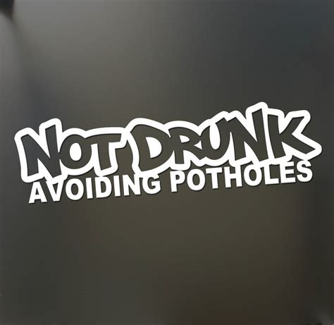 jdm car stickers not drunk avoiding potholes sticker funny jdm drift honda