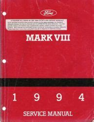 service and repair manuals 1994 lincoln mark viii lane departure warning 1994 lincoln mark viii factory service manual