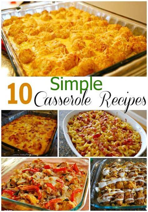 10 simple casserole recipes food fun friday