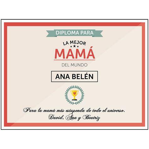 diploma madres diploma personalizado para la mejor mam 225