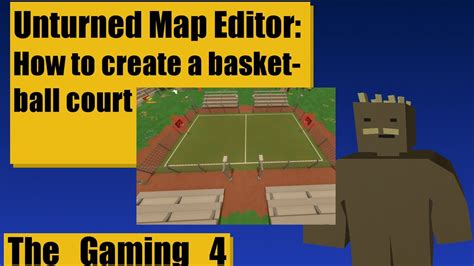 design your own basketball court unturned map editor tutorial how to create your own