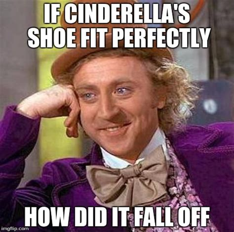 If The Shoe Fits Meme - creepy condescending wonka meme imgflip