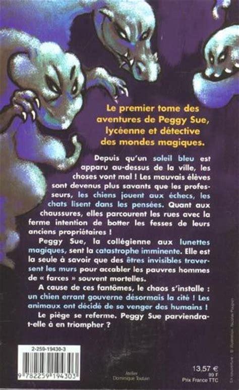 Livre Peggy Sue Et Les Fantomes Le Jour Du Chien Bleu