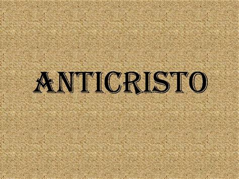 el anticristo church of christ articles bible based articles for the edification of all creation