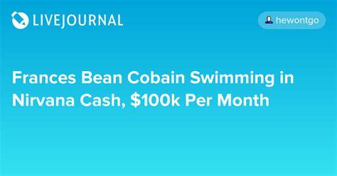 film it send it win 100k frances bean cobain swimming in nirvana cash 100k per
