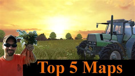 farming simulator 2013 best maps farming simulator 2015 top 5 maps