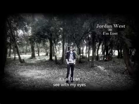 Jordan West - I'm Lost (with Lyrics) - YouTube I'm Lost Lyrics