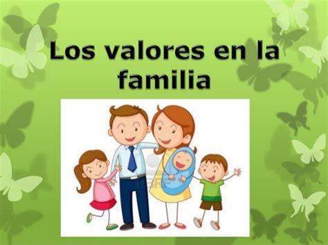 imagenes de la familia en los valores valores de la familia diogriela