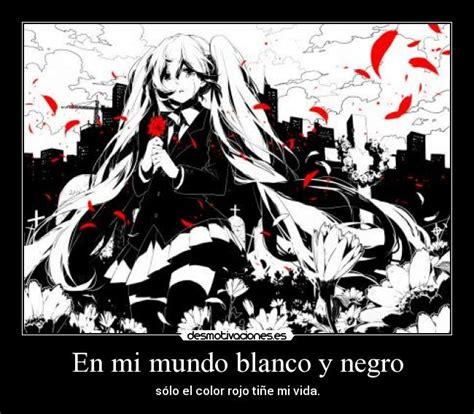 imagenes a blanco y negro tristes en mi mundo blanco y negro desmotivaciones