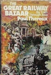 the great railway bazaar the great railway bazaar wikipedia
