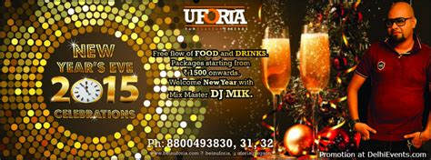 new year events 2015 new year s 2015 celebrations with dj mik at uforia