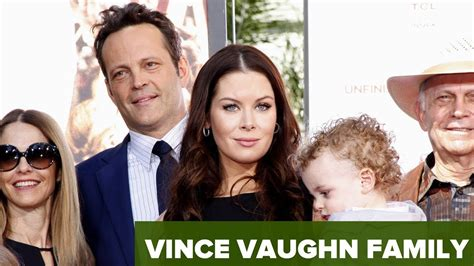 vince vaughn family vince vaughn family youtube