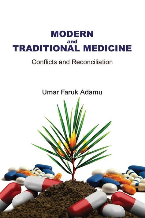 traditional medicine books collective modern and traditional medicine