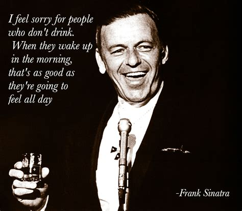 top 10 drinking quotes of all time alternative reel 10 interesting facts about frank sinatra art sheep