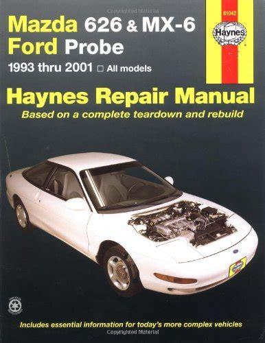 automotive repair manual 1994 mazda mx 6 on board diagnostic system mazda 626 mx 6 and ford probe 1993 2001 automotive repair manual haynes repair manual