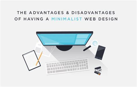minimalistic web design the advantages and disadvantages of minimalist web design