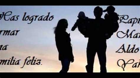 imagenes feliz dia esposo feliz dia del padre amor youtube