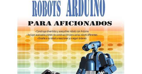 libro robot eyewitness guides robots arduino para aficionados un blog sobre bienes