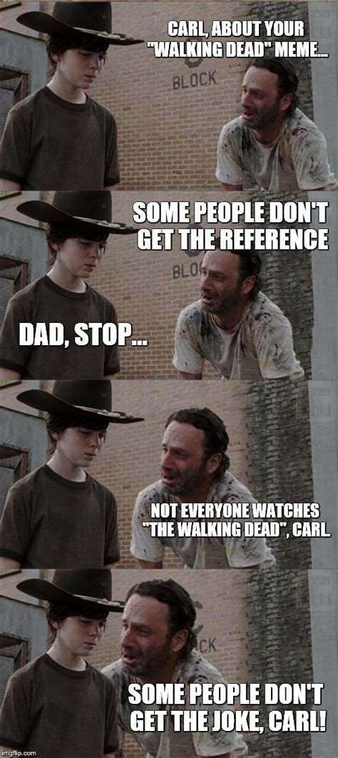 Walking Dead Rick Meme - rick and carl long meme imgflip