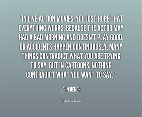 movie quotes on hope john hench quotes quotesgram