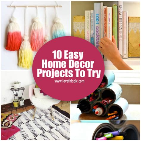 10 easy home decor projects to try