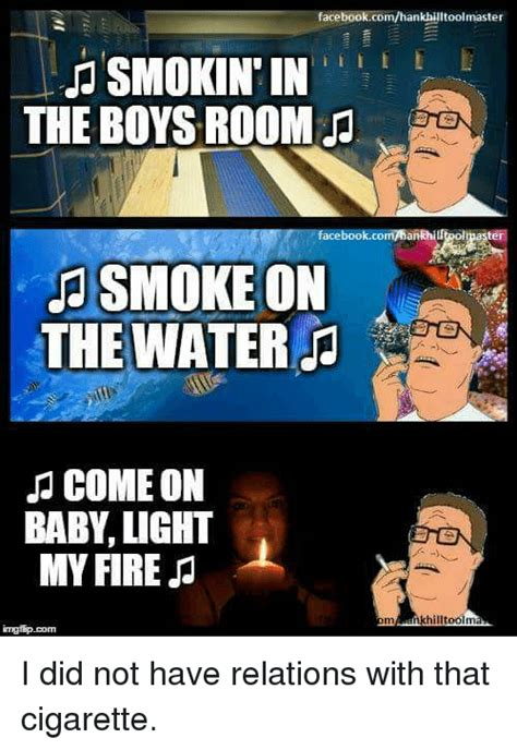 come on in my room facebookcomhankhilltoolmaster smokin in the boys room ookcommankhiurolpast smoke on the water j