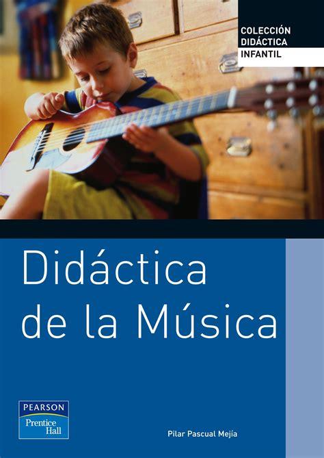 libro msica para feos didactica de la musica en educacion infantil infantil pascual mejia pilar libro en papel