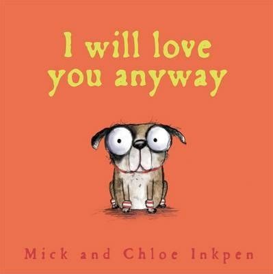 you anyway books fred i will you anyway mick inkpen 9781444924565