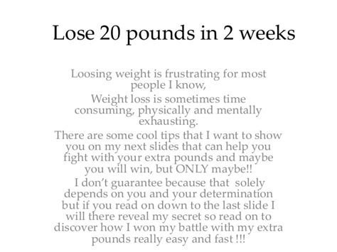 How To Shed Weight In 2 Weeks by Lose 20 Pounds In 2 Weeks