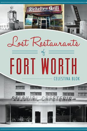 lost restaurants of fort worth american palate books lost restaurants of fort worth by celestina blok the