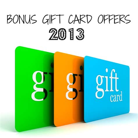 Gift Card Incentives - bonus gift card offers 2013