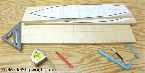 model boat building from scratch model shipbuilding the model shipwright