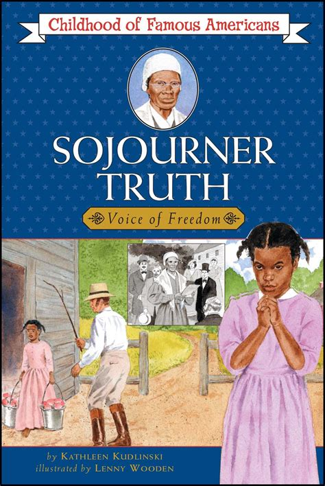 a picture book of sojourner sojourner book by kudlinski lenny wooden