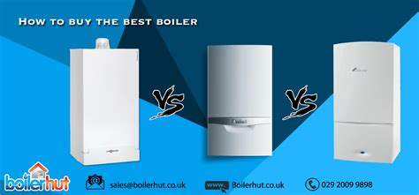 best condensing boiler how to buy the best boiler best gas combi boiler best