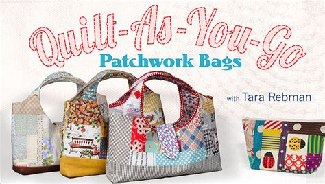 Patchwork Bags To Make - learn how to make a quilted purse in quilt as you go