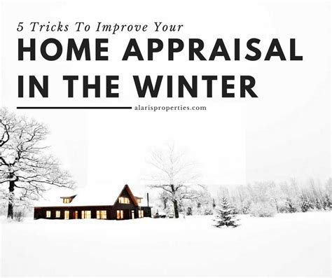 5 tricks to improve your appraisal alaris properties