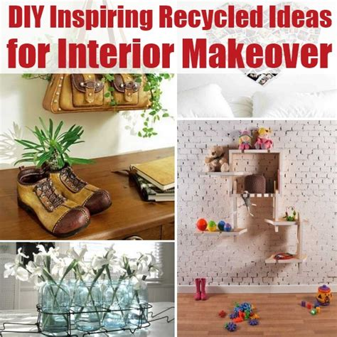 inspiring ideas for recycled diy inspiring recycled ideas for interior makeover diy home things