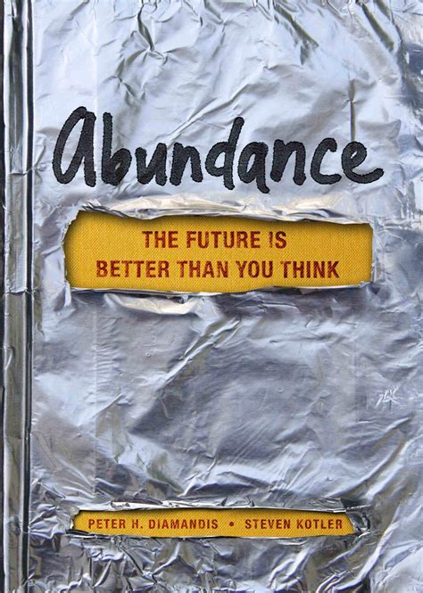 145161683x abundance the future is better abundance the future is better than you think