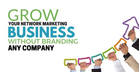 grow marketing grow your network marketing business without branding any