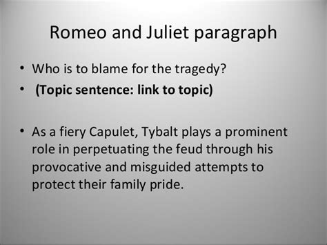 theme sentence romeo and juliet romeo and juliet essay topic sentence