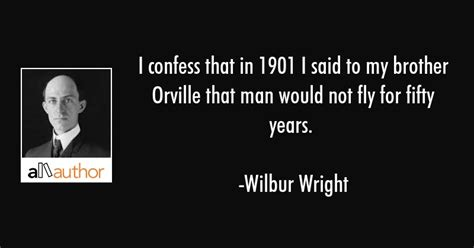 the wright brothers quotes the wright brothers quotes inspirational quotes of the