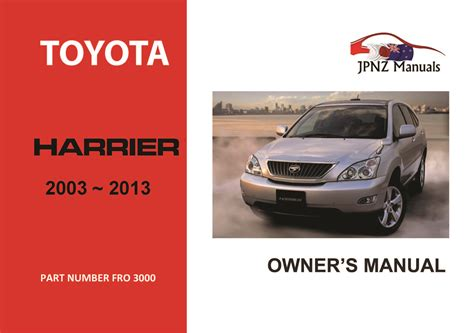 service manual old car owners manuals 2003 toyota prius instrument cluster service manual toyota harrier car owners manual 2003 2013