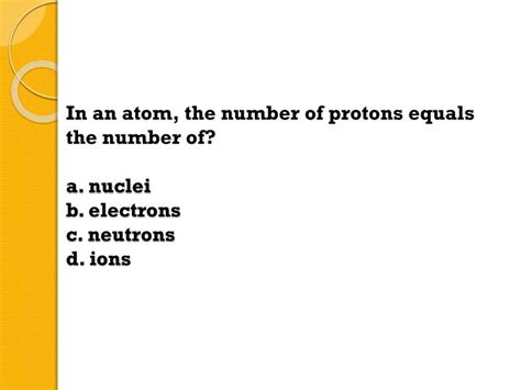 The Number Of Protons In An Atom by Ppt The Ability To Do Work Or Cause Change Describes A