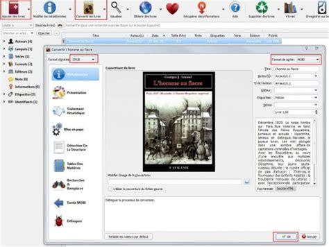 format ebook pour kindle comment convertir des ebooks au format kindle avec calibre