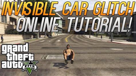 online tutorial in gta 5 gta 5 invisible car glitch online tutorial grand theft