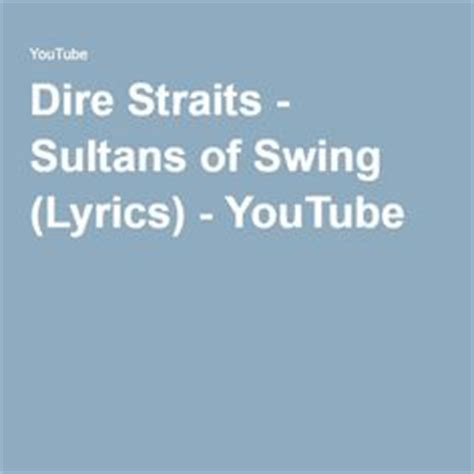 lyrics dire straits sultans of swing 1000 images about playin in my mind on pinterest bob