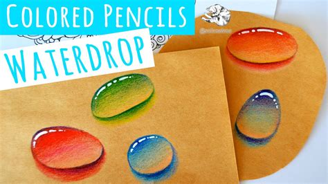 how to draw with colored pencils real time how to draw a water droplet with colored