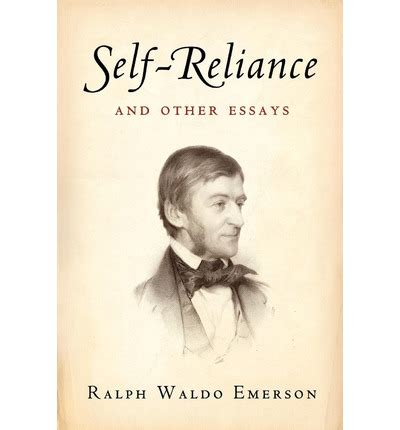 self reliance books self reliance and other essays ralph waldo emerson