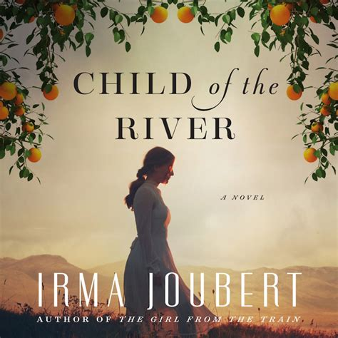 children of the river book review child of the river by irma joubert