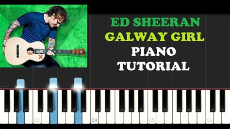 keyboard tutorial ed sheeran ed sheeran galway girl piano tutorial youtube